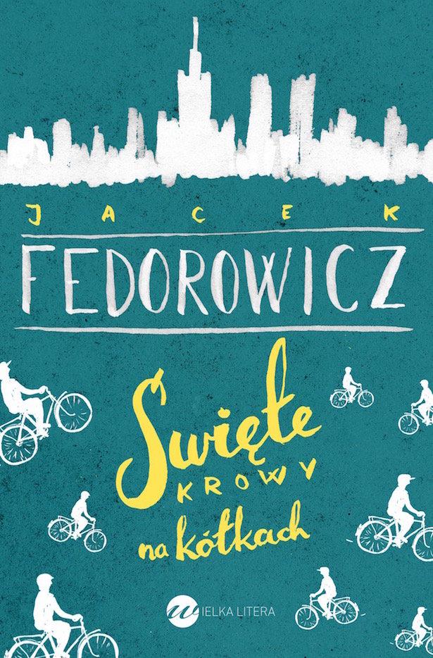 Fedorowicz Jacek – Święte Krowy Na Kółkach