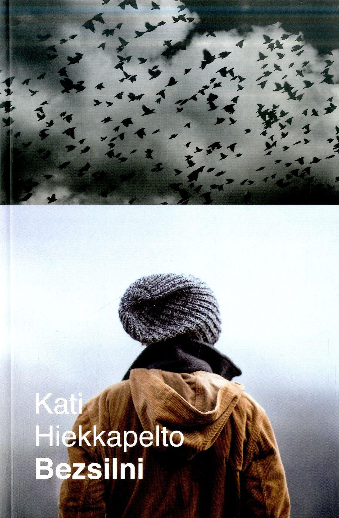 Hiekkapelto Kati – Bezsilni