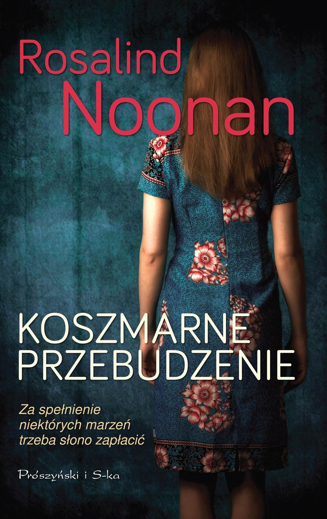 Noonan Rosalind – Koszmarne Przebudzenie