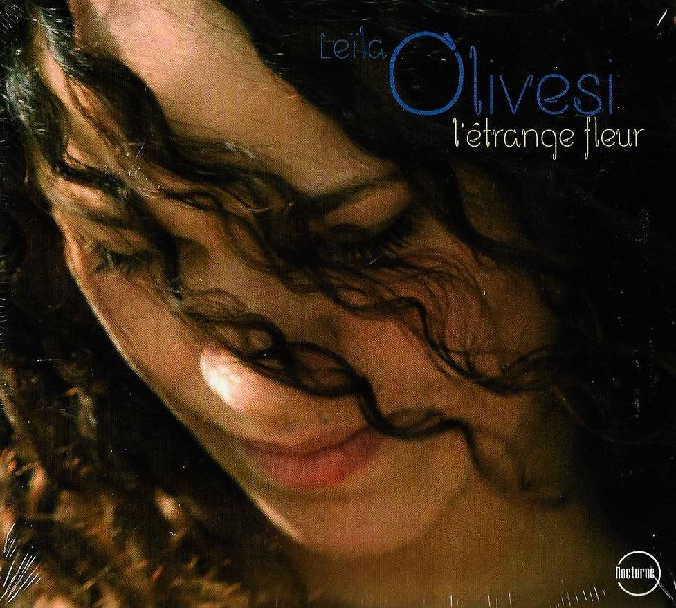 Olivesi Leila – L'etrange Fleur
