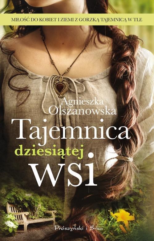 Olszanowska Agnieszka – Tajemnica Dziesiątej Wsi
