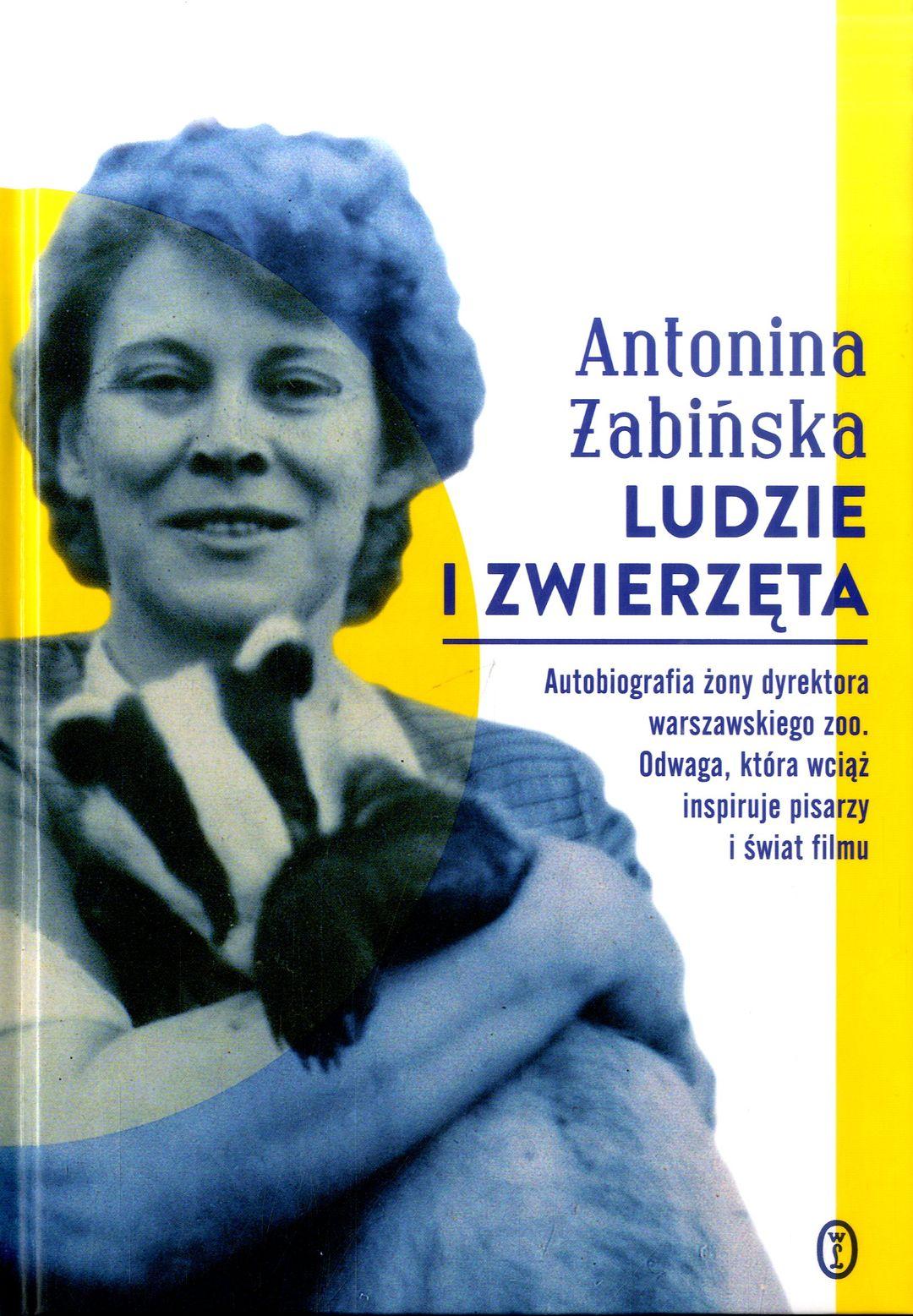 Żabińska Antonina – Ludzie I Zwierzęta
