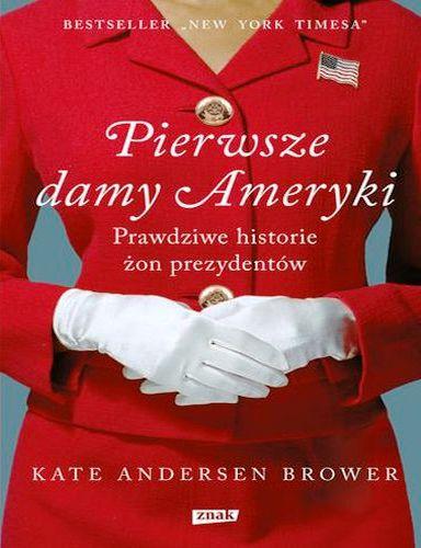 Brower Kate – Pierwsze Damy Ameryki