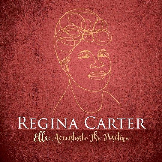 Carter Regina – Ella Accentuate The Positive