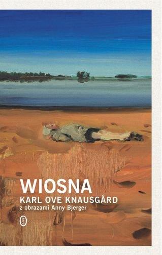 Knausgard Klaus Ove – Wiosna