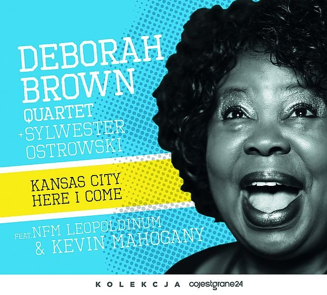 BROWN DEBORAH QUARTET – Kansas City Here I Come