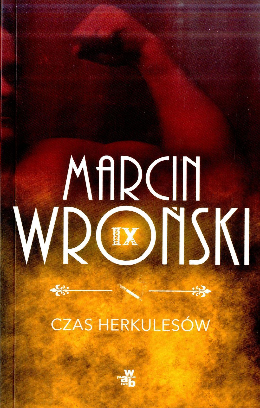 Wroński Marcin – Czas Herkulesów