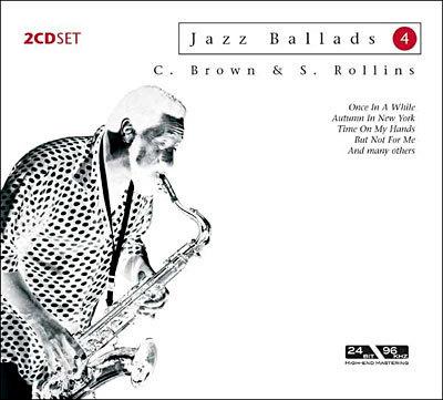 Brown Clifford, Rollins Sonny – Jazz Ballads