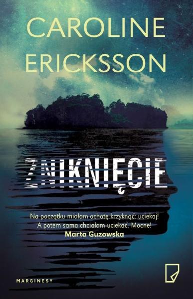 Ericksson Caroline – Zniknięcie