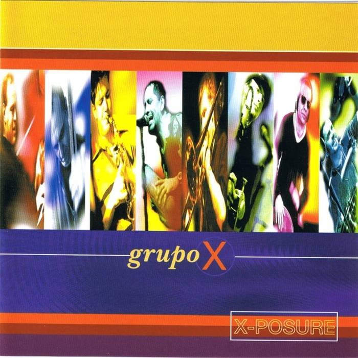 Grupo X – X Posure