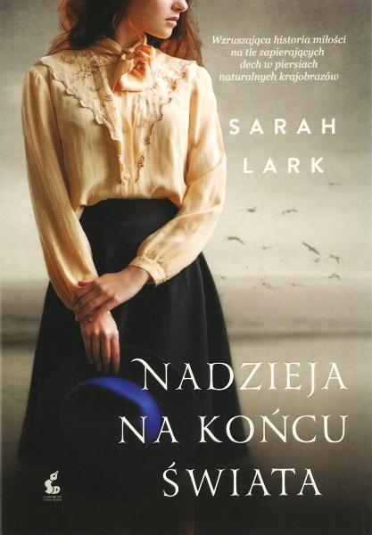 Lark Sarah – Nadzieja Na Końcu świata