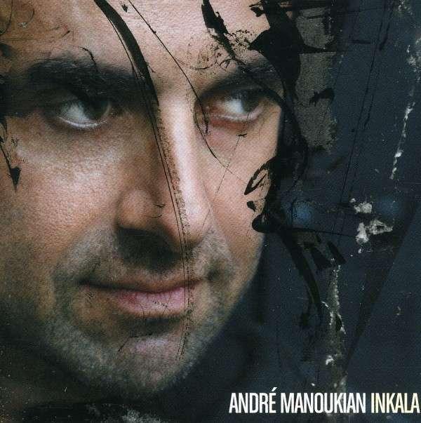 Manoukian Andre – Inkala