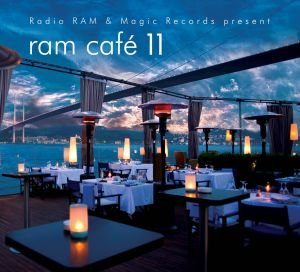Ram Cafe 11 – Lounge & Chillout