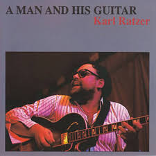 Ratzer Karl – A Man And His Guitar