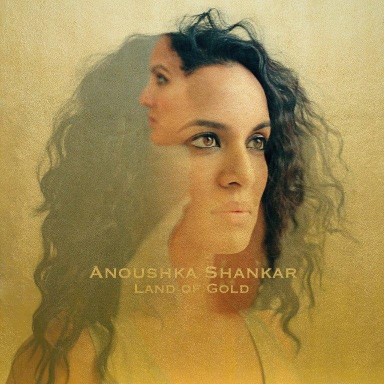 Shankar Anoushka – Land Of Gold