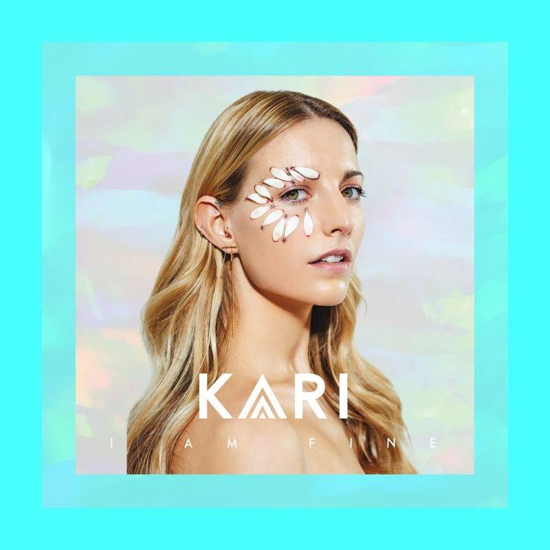 KARI – I Am Fine