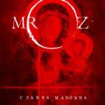 MRÓZ REMIGIUSZ – Czarna Madonna