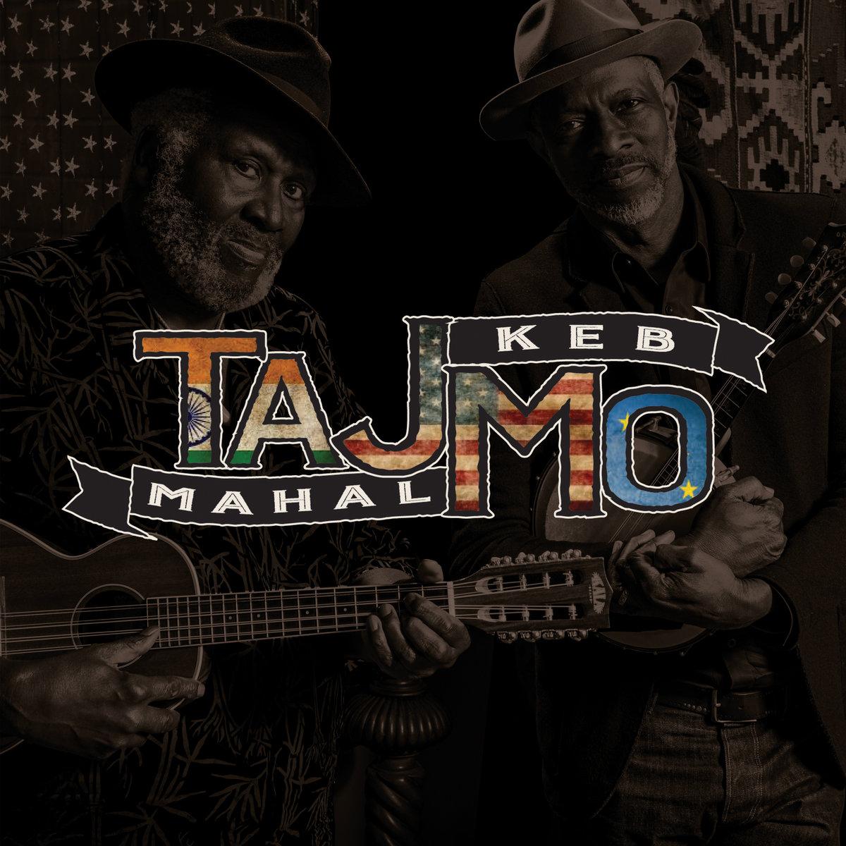 Taj Mahal & Keb' Mo' – TAJMO