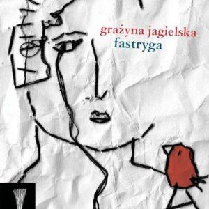 Jagielska Grażyna – Fastryga