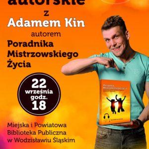 Spotkanie Z Adamem Kin – 22 Września 2017 Godz. 18.00