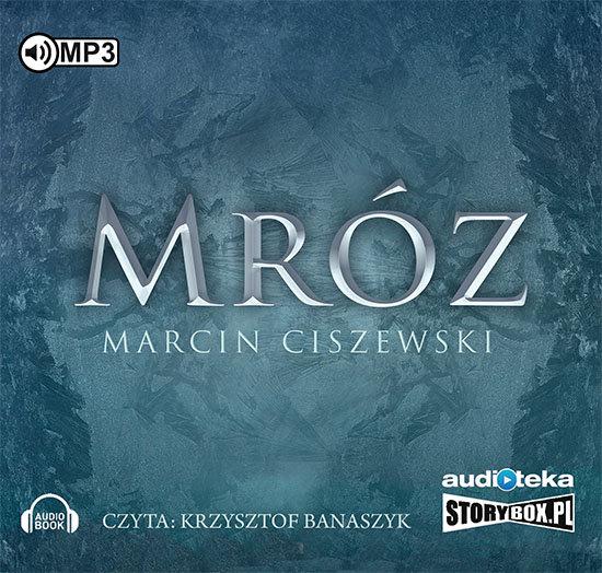 Ciszewski Marcin – Mróz