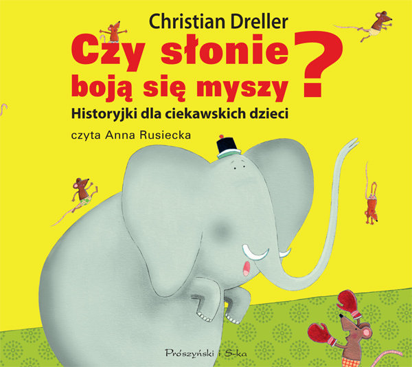 Dreller Christian – Czy Słonie Boją Się Myszy