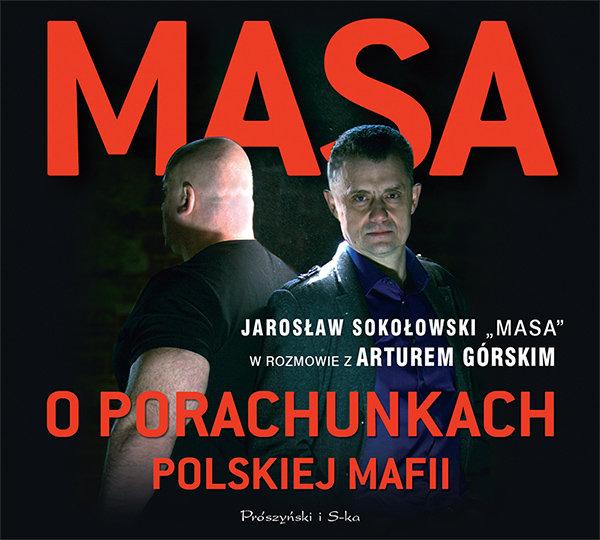 Górski Artur – Masa O Porachunkach Polskiej Mafii