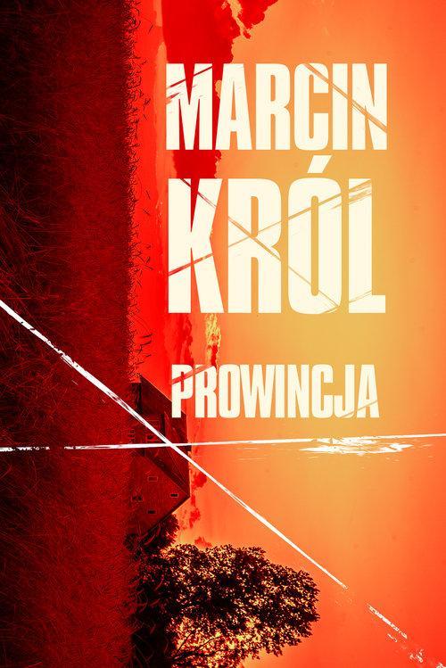 Król Marcin – Prowincja