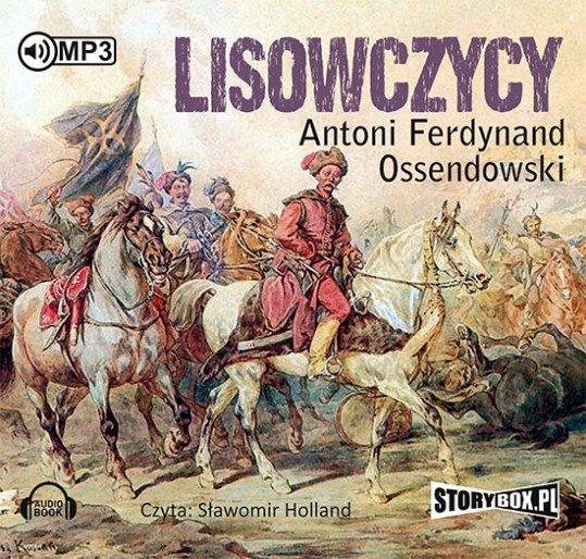 Ossendowski Antoni – Lisowczycy