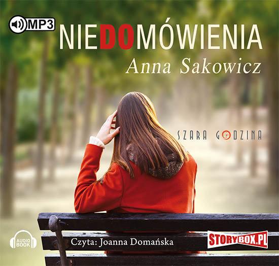 Sakowicz Anna – Niedomówienia