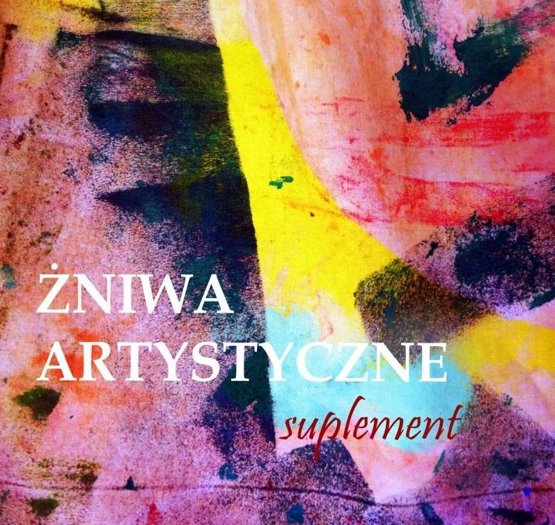 Żniwa Artystyczne – Suplement