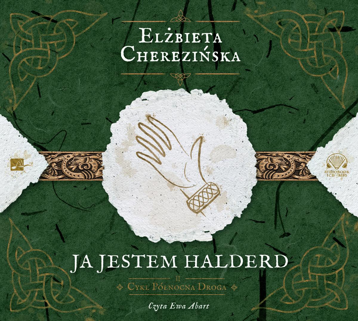 Cherezińska Elżbieta – Ja Jestem Halderd