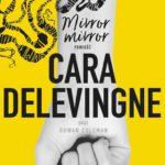 DELEVINGNE CARA – Mirror Mirror