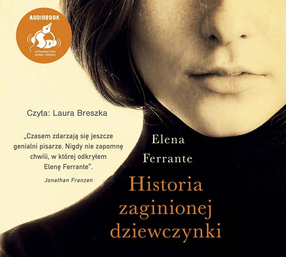 Ferrante Elena – Historia Zaginionej Dziewczynki