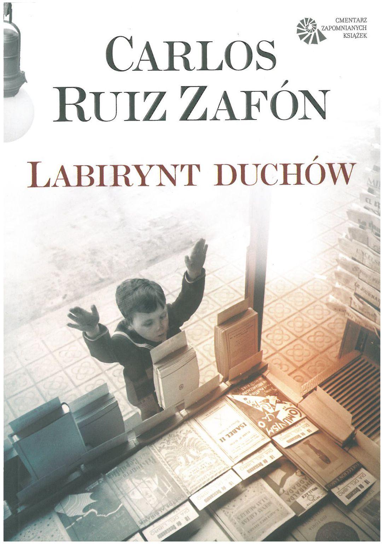 Ruiz Zafon – Labirynt Duchów