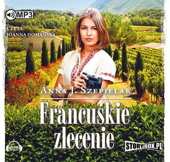Szepeilak Anna J. – Francuskie Zlecenie