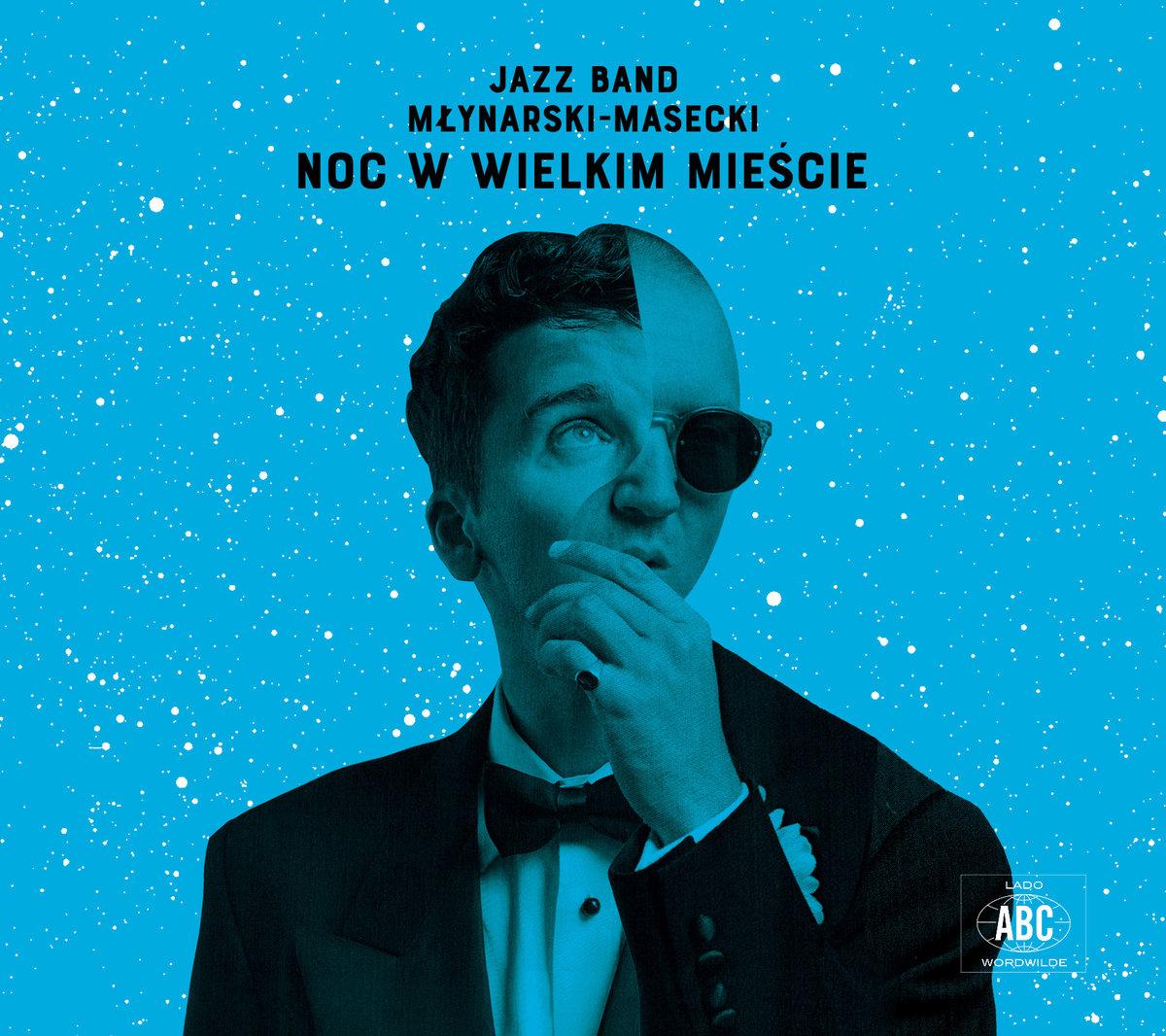 Jazz Band Młynarski Masecki – Noc W Wielkim Mieście