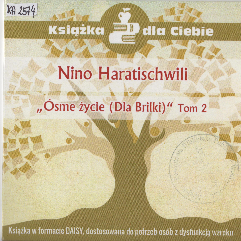 Nino Haratischwili – Ósme życie (dla Brilki), Tom 2