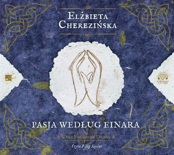 Cherezińska Elżbieta – Pasja Według Einara
