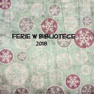 Ferie W Bibliotece 2018