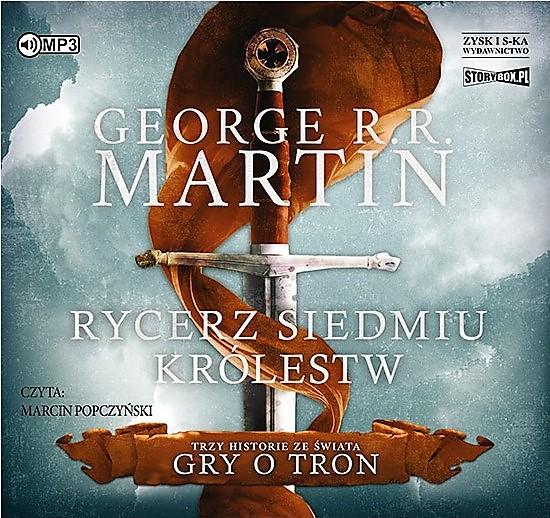 Martin George R. R. – Rycerz Siedmiu Królestw
