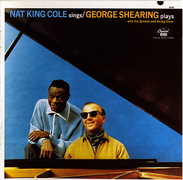 NAT KING COLE, SHEARING GEORGE – Nat King Cole Sings, George Shearing Plays