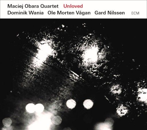 Obara Maciej Quartet – Unloved