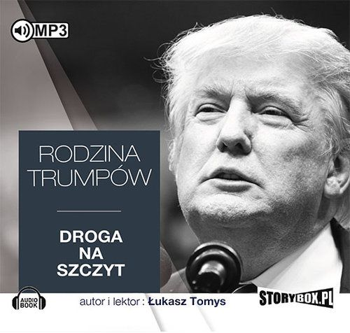 Tomys Łukasz – Rodzina Trumpów