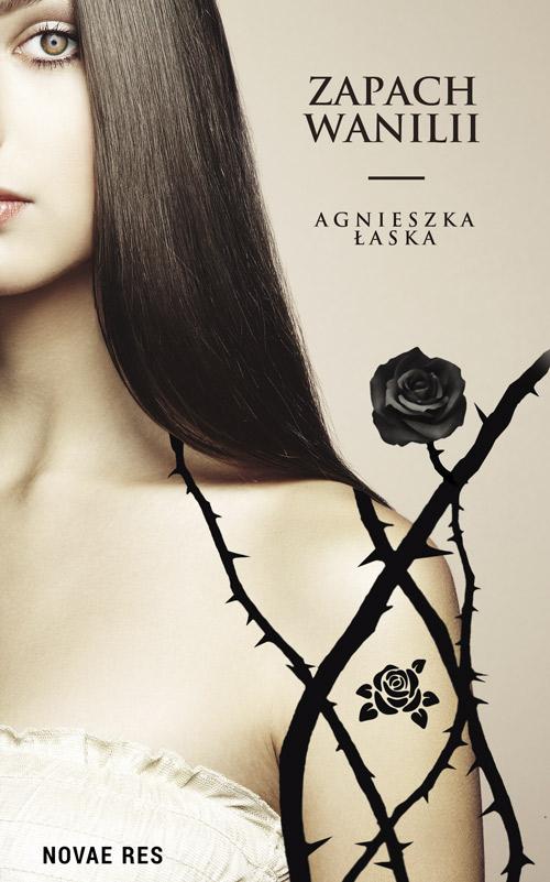 Łaska Agnieszka – Zapach Wanilii