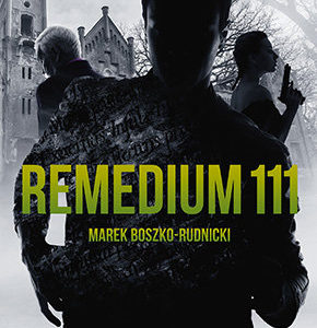 BOSZKO-RUDNICKI MAREK – Remedium 111