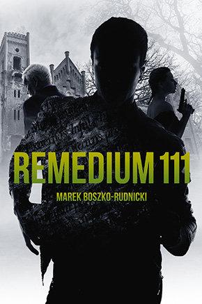 Boszko Rudnicki Marek – Remedium 111