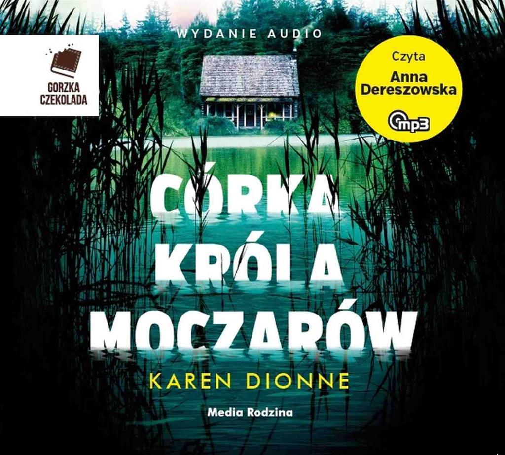 Dionne Karen – Córka Króla Moczarów
