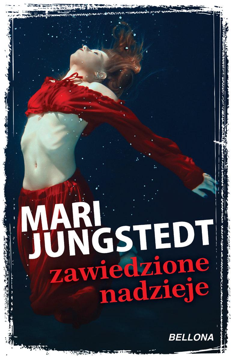 Jungstedt Mari – Zawiedzione Nadzieje