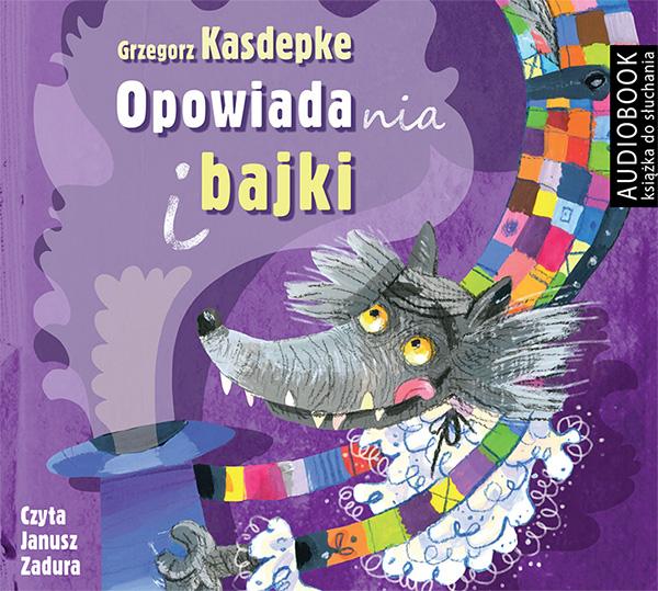 Kasdepke Grzegorz – Opowiadania I Bajki